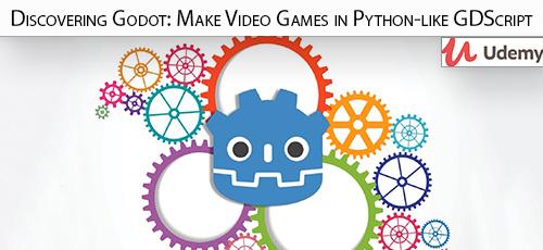 Udemy Discovering Godot Make Video Games in Python like GDScript - دانلود Udemy Discovering Godot: Make Video Games in Python-like GDScript آموزش ساخت بازی های ویدئویی با گودوت