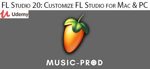 Udemy FL Studio 20 Customize FL Studio for Mac PC - دانلود Udemy FL Studio 20: Customize FL Studio for Mac & PC آموزش سفارشی سازی اف ال استودیو 20 برای مک و پی سی