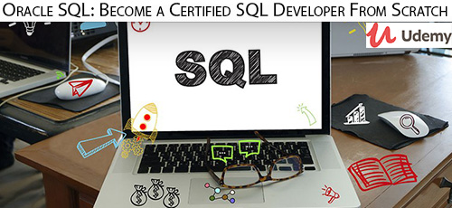 Udemy Oracle SQL Become a Certified SQL Developer From Scratch - دانلود Udemy Oracle SQL: Become a Certified SQL Developer From Scratch آموزش توسعه اوراکل اس کیو ال