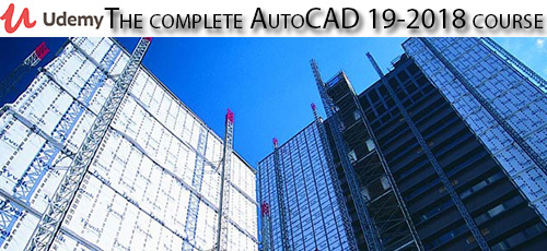 Udemy The complete AutoCAD 2018 19 course - دانلود Udemy The complete AutoCAD 2018-19 course آموزش کامل اتوکد 2018-19
