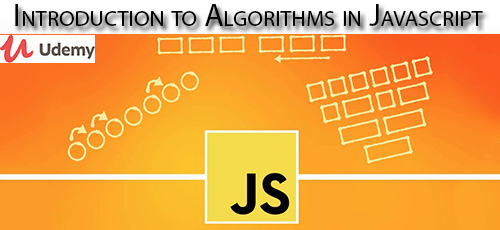Udemy Introduction to Algorithms in Javascript - دانلود Udemy Introduction to Algorithms in Javascript آموزش الگوریتم ها در جاوا اسکریپت