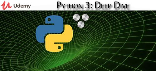 Udemy Python 3 Deep Dive - دانلود Udemy Python 3: Deep Dive آموزش عمیق پایتون 3