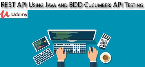 Udemy REST API Using Java and BDD Cucumbe API Testing - دانلود Udemy REST API Using Java and BDD Cucumber: API Testing آموزش رست ای پی آی با جاوا و بی دی دی کوکومبر: تست ای پی آی