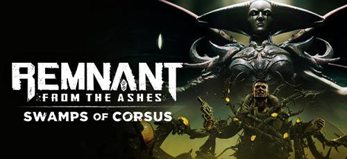 1 113 - دانلود بازی Remnant From the Ashes برای PC