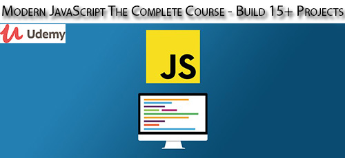 3 18 - دانلود Udemy Modern JavaScript The Complete Course - Build +15 Projects آموزش کامل جاوا اسکریپت همراه با ساخت 15 پروژه
