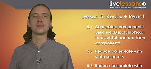 7 39 - دانلود Livelessons Using Redux with React آموزش استفاده از ریداکس همراه با ری اکت