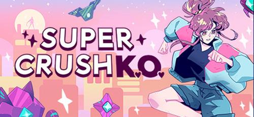 دانلود بازی Super Crush KO برای PC