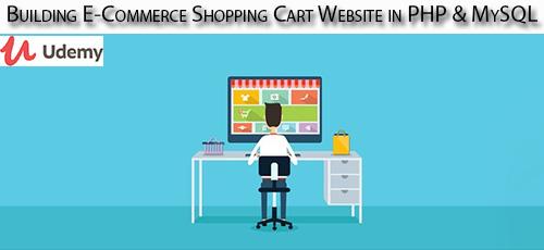 1 118 - دانلود Udemy Building E-Commerce Shopping Cart Website in PHP & MySQL آموزش ساخت سبد خرید در وب سایت با پی اچ پی و مای اس کیو ال
