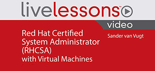3 7 - دانلود Livelessons Red Hat Certified System Administrator (RHCSA), 3/e آموزش مدرک رسمی مدیریت سیستم رد هت