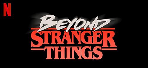 دانلود مستند Beyond Stranger Things 2017 فراتر از اتفاقات عجیب با زیرنویس فارسی