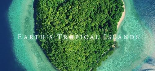 دانلود مستند Earth's Tropical Islands 2020 جزیرههای گرمسیری زمین