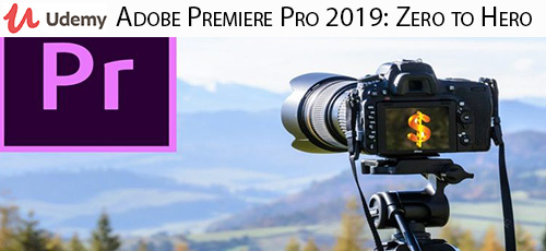 19 1 - دانلود Udemy Adobe Premiere Pro 2019: Zero to Hero|Earn Money by Video آموزش مقدماتی تا پیشرفته ادوبی پریمایر پرو 2019