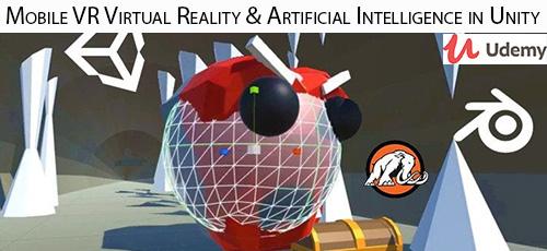 20 1 - دانلود Udemy Mobile VR Virtual Reality & Artificial Intelligence in Unity آموزش واقعیت مجازی موبایل و هوش مصنوعی در یونیتی