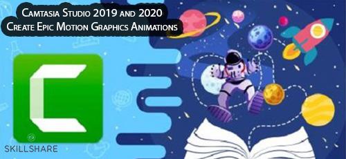 4 32 - دانلود Skillshare Camtasia Studio 2019 and 2020: Create Epic Motion Graphics Animations آموزش ساخت موشن گرافیک با کمتاسیا 2019 و 2020