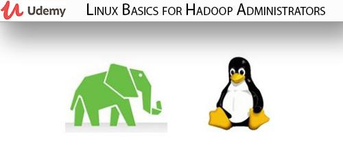 55 - دانلود Udemy Linux Basics for Hadoop Administrators آموزش مقدماتی لینوکس برای مدیران هادوپ