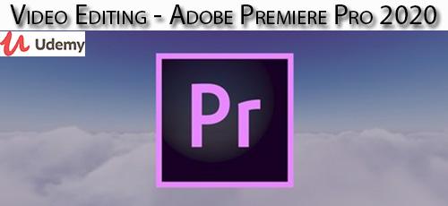 58 - دانلود Udemy Video Editing - Adobe Premiere Pro 2020 آموزش ویرایش فیلم در ادوبی پریمایر 2020