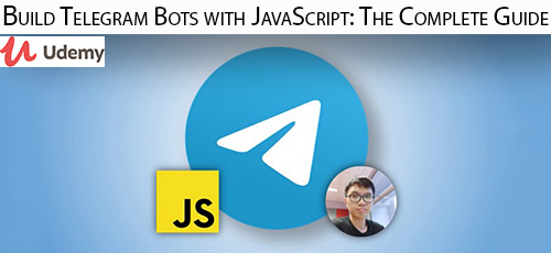 7 31 - دانلود Udemy Build Telegram Bots with JavaScript: The Complete Guide آموزش کامل ساخت ربات تلگرام با جاوا اسکریپت