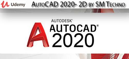 Udemy 1 - دانلود Udemy AutoCAD 2020- 2D by SM Techno آموزش اتوکد 2020
