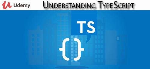 40 - دانلود Udemy Understanding TypeScript آموزش تایپ اسکریپت 2020