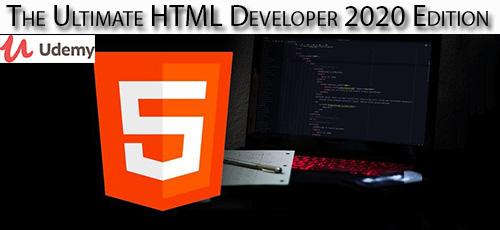19 - دانلود Udemy The Ultimate HTML Developer 2020 Edition آموزش کامل توسعه اچ تی ام ال 2020