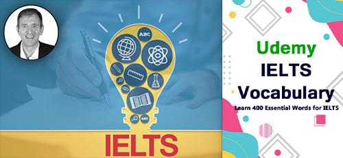18 - دانلود Udemy IELTS Vocabulary دوره آموزشی ۴۰۰ لغت انگلیسی برای آیلتس