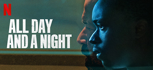 2 69 - دانلود فیلم All Day And A Night 2020 با زیرنویس فارسی