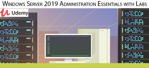 6 19 - دانلود Udemy Windows Server 2019 Administration Essentials with Labs آموزش مدیریت ویندوز سرور 2019 همراه با آزمایش