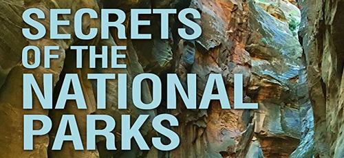 0 2 - دانلود مستند Secrets of the National Parks 2020 اسرار پارکهای ملی