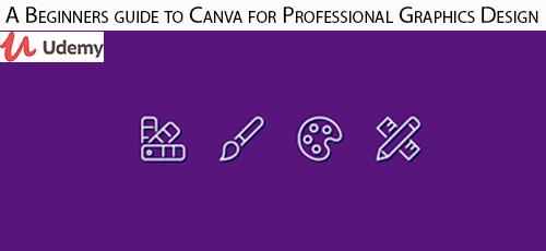 12 - دانلود Udemy A Beginners guide to Canva for Professional Graphics Design آموزش مقدماتی کانوا برای طراحی گرافیک های حرفه ای