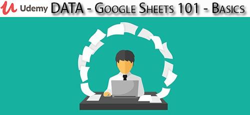 17 - دانلود Udemy DATA - Google Sheets 101 - Basics آموزش مقدماتی گوگل شیت