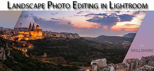 6 10 - دانلود Skillshare Landscape Photo Editing in Lightroom آموزش ویرایش عکس لنداسکیپ در لایت روم