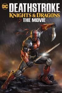 1 31 200x300 - دانلود انیمیشن Deathstroke: Knights and Dragons: The Movie 2020 با دوبله فارسی