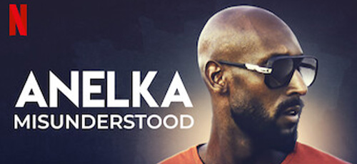دانلود مستند Anelka Misunderstood 2020 آنلکا سوءتفاهم فوتبال