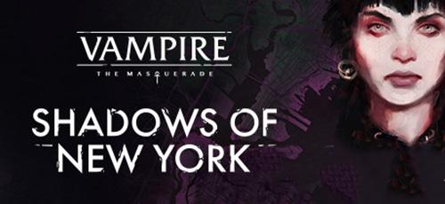 1 62 - دانلود بازی Vampire The Masquerade Shadows of New York برای PC