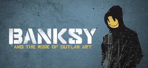 دانلود مستند Banksy and the Rise of Outlaw Art 2020 با زیرنویس فارسی