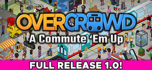 1 30 - دانلود بازی Overcrowd A Commute Em Up برای PC