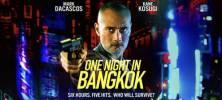 1 67 222x100 - دانلود فیلم One Night In Bangkok 2020 دوبله فارسی