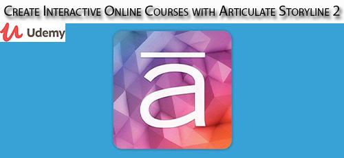 3 47 - دانلود Udemy Create Interactive Online Courses with Articulate Storyline 2 آموزش ساخت دروس آنلاین محاوره ای با Articulate Storyline 2