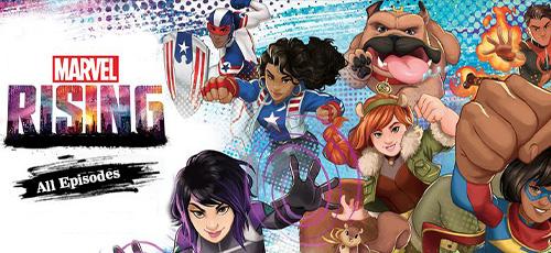 01 - دانلود مجموعه کامل انیمیشن Marvel Rising