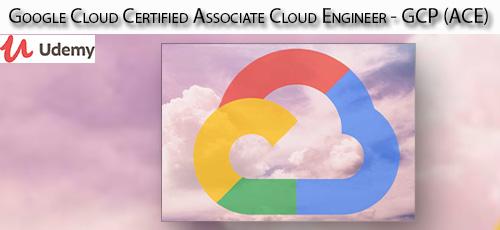 1 61 - دانلود Udemy Google Cloud Certified Associate Cloud Engineer - GCP (ACE) آموزش مدرک مهندسی گوگل کلود