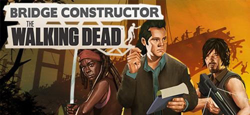 1 73 - دانلود بازی Bridge Constructor The Walking Dead برای PC