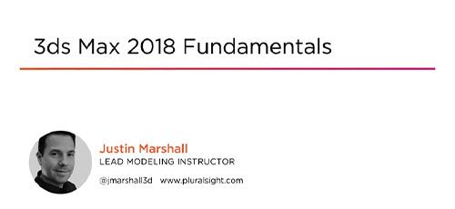 19 - دانلود Pluralsight 3ds Max 2018 Fundamentals آموزش اصول و مبانی تری دی اس مکس 2018