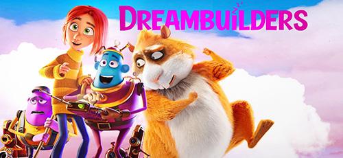 2 12 - دانلود انیمیشن Dreambuilders 2020