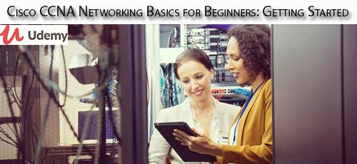 2 66 - دانلود Udemy Cisco CCNA Networking Basics for Beginners: Getting Started آموزش مقدماتی مفاهیم شبکه سیسکو سی سی ان ای