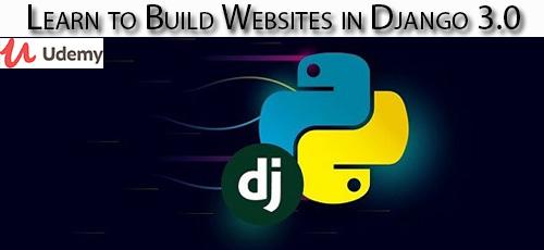 21 1 - دانلود Udemy Learn to Build Websites in Django 3.0 آموزش ساخت وب سایت با جنگو 3.0