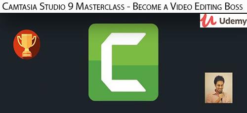 21 - دانلود Udemy Camtasia Studio 9 Masterclass - Become a Video Editing Boss آموزش تسلط بر ویرایش ویدئو در کمتاسیا استودیو 9