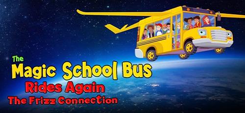 22 - دانلود انیمیشن The Magic School Bus Rides Again: The Frizz Connection 2020