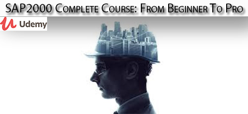 25 1 - دانلود Udemy SAP2000 Complete Course: From Beginner To Pro آموزش نرم افزار سپ ۲۰۰