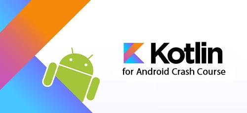 30 1 - دانلود Kotlin for Android Crash Course آموزش کوتلین برای اندروید