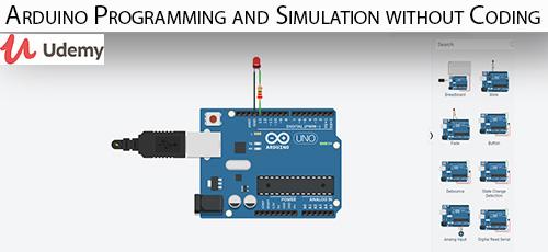 31 - دانلود Udemy Arduino Programming and Simulation without Coding آموزش برنامه نویسی آردوینو و شبیه سازی بدون کد